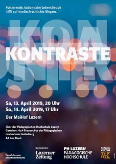 Chorkonzerte «Kontraste» 13./14. April 2019