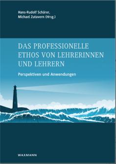 Titelbild des Buchs: «Das professionelle Ethos von Lehrerinnen und Lehrern»